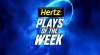 Hertz Plays of the Week: Round 22