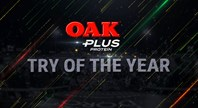 2018 OAK Plus Try of the Year: The Nominees